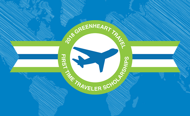 Announcing Greenheart Travel's First Time Traveler Scholarship Recipients for 2018